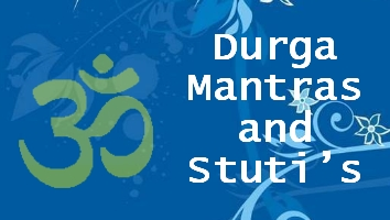 Durga Mantras and Stuti's